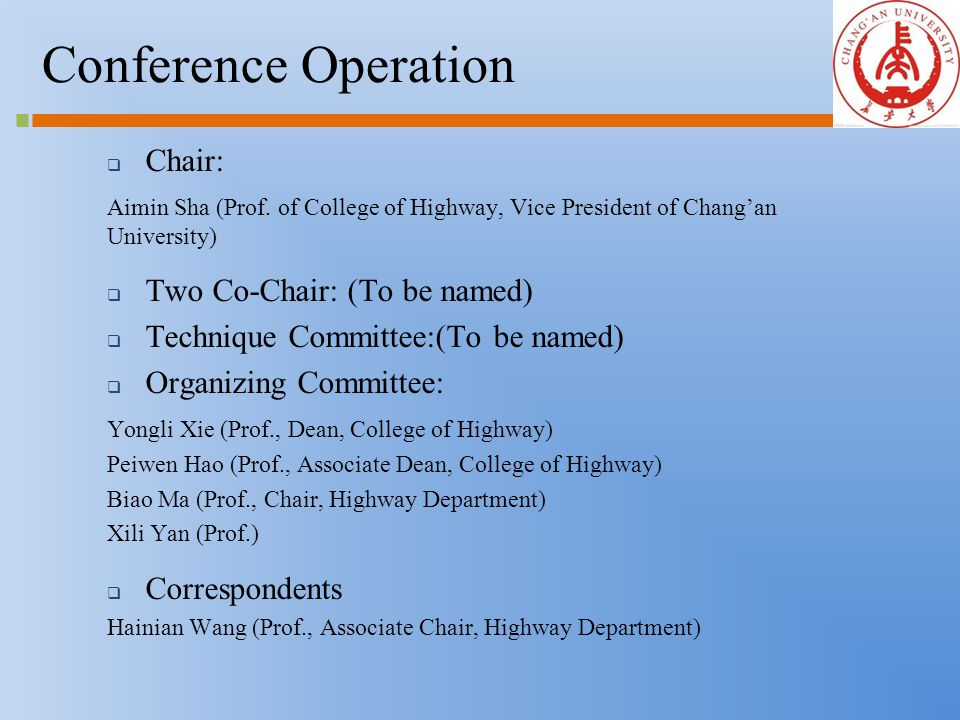Conference Operation  Chair: Aimin Sha (Prof.