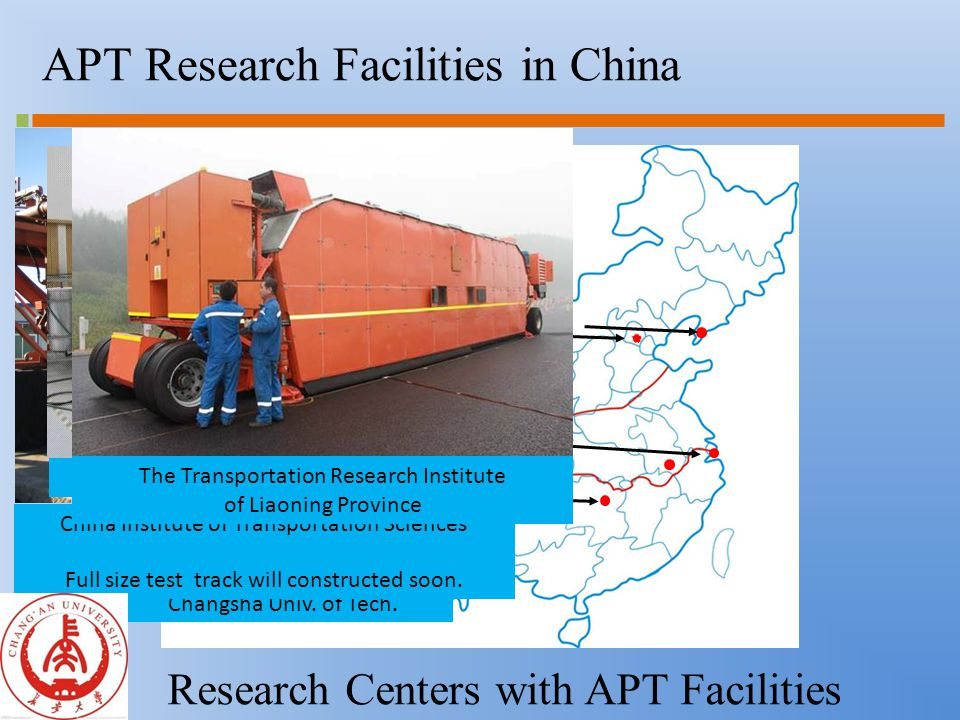 APT Research Facilities in China Research Centers with APT Facilities Chang'an University Changsha Univ.