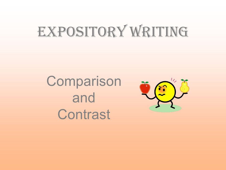 Comparison and Contrast Expository writing