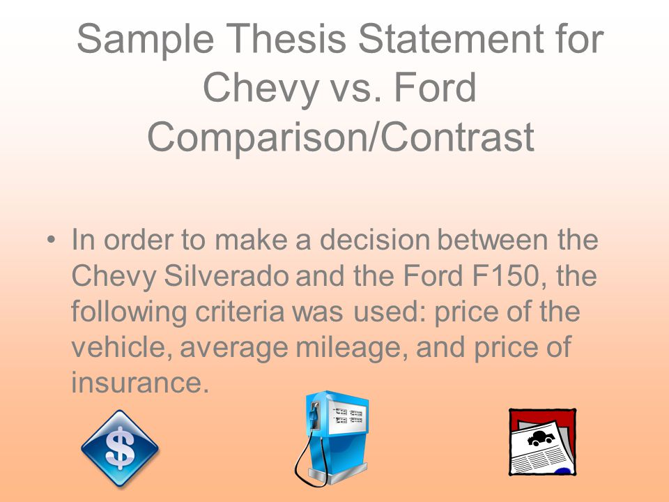 Paragraph Organization-- Point by Point Price Mileage Insurance Chevy Ford 2 nd Paragraph 3rd Paragraph 4 th Paragraph