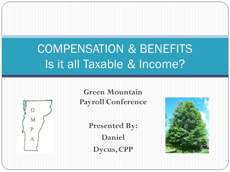 Taxable Comp & Benefits Wages overtime tips Bonuses Back-pay Awards Severance Gifts, Prizes & Awards Exceptions – Years of Service & Safety Awards Legal Services Commuter Fees over $120 Parking over $230 Non-Accountable Reimbursement  Dependent Care  over $5000  Sick pay & Disability  attributable to ER contributions 12