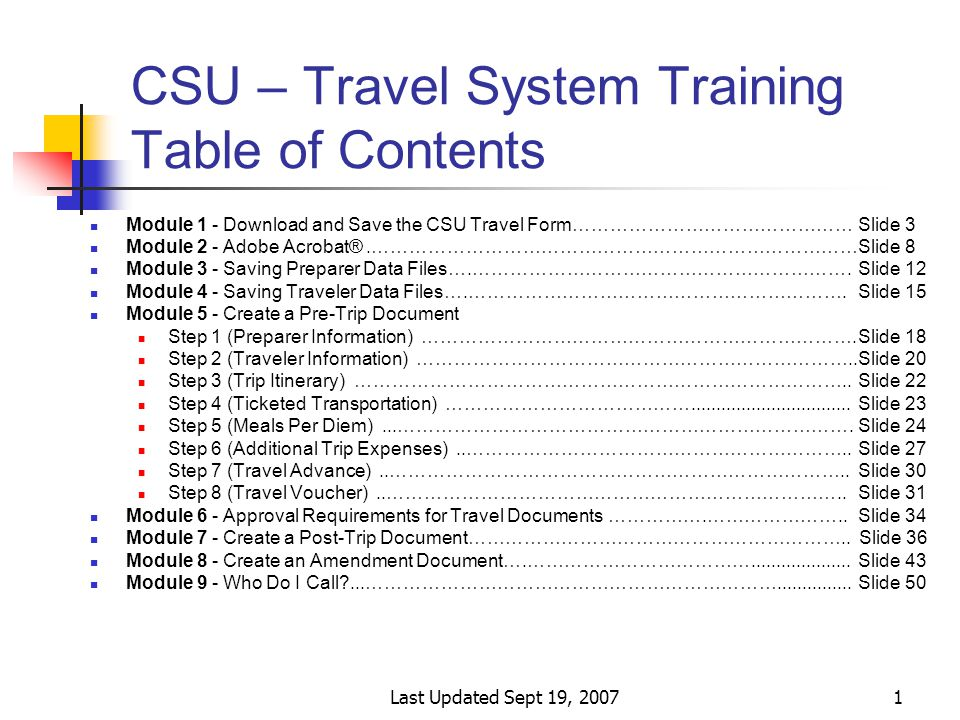 Last Updated Sept 19, 200722 Module 5 - Create a Pre-Trip Document Step 1 (Preparer Information) Click Submit Preparer Information this sends the information to the Travel Advance and the Travel Voucher