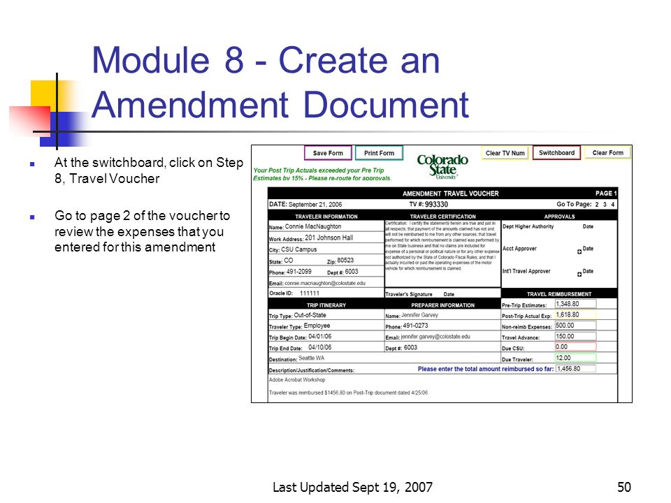 Last Updated Sept 19, 200750 Module 8 - Create an Amendment Document At the switchboard, click on Step 8, Travel Voucher Go to page 2 of the voucher to review the expenses that you entered for this amendment