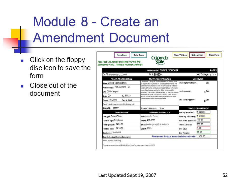 Last Updated Sept 19, 200752 Module 8 - Create an Amendment Document Click on the floppy disc icon to save the form Close out of the document