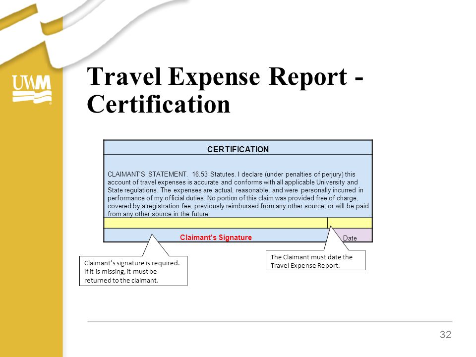 Travel Expense Report - Certification 32 CERTIFICATION CLAIMANT S STATEMENT.
