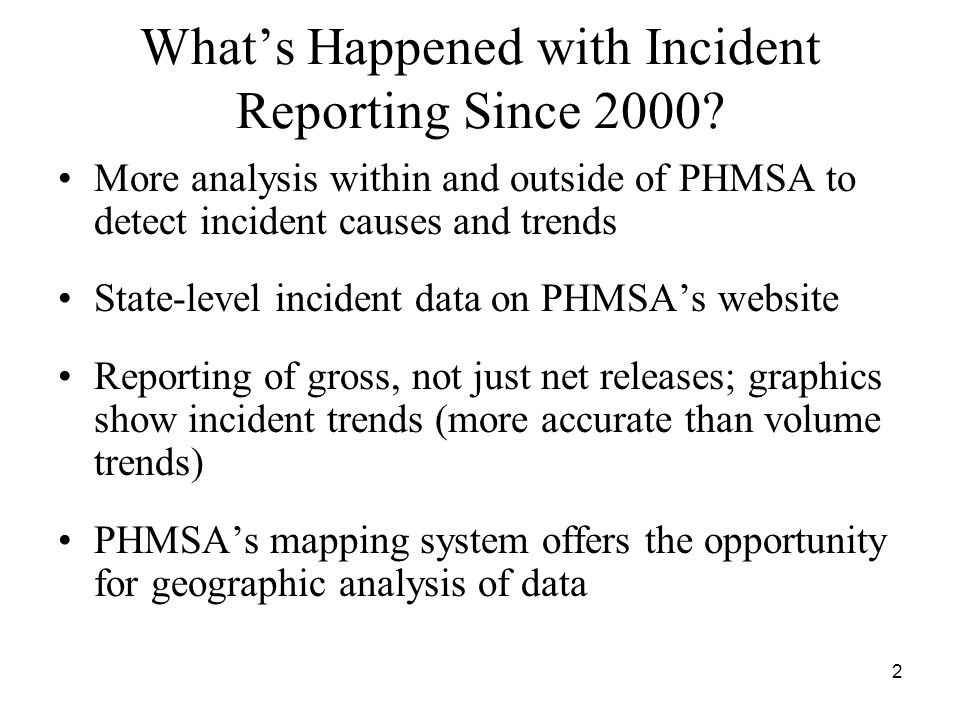 2 What's Happened with Incident Reporting Since 2000.