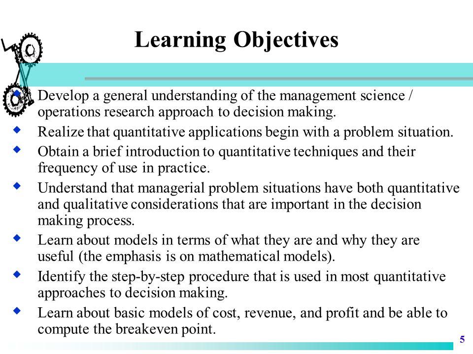 16 Quantitative Analysis  Quantitative Analysis Process – Model Development – Data Preparation – Model Solution – Report Generation
