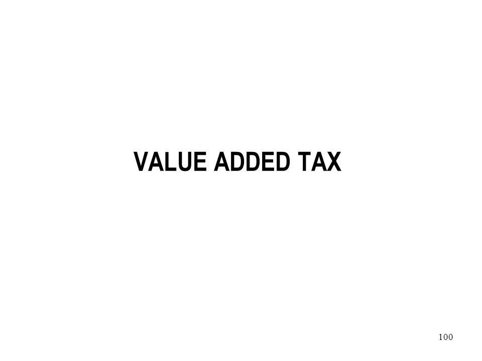 100 VALUE ADDED TAX