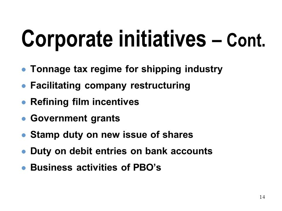 14 Corporate initiatives – Cont.