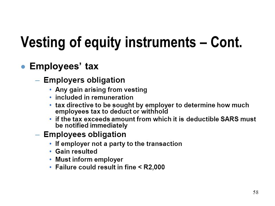 58 Vesting of equity instruments – Cont.