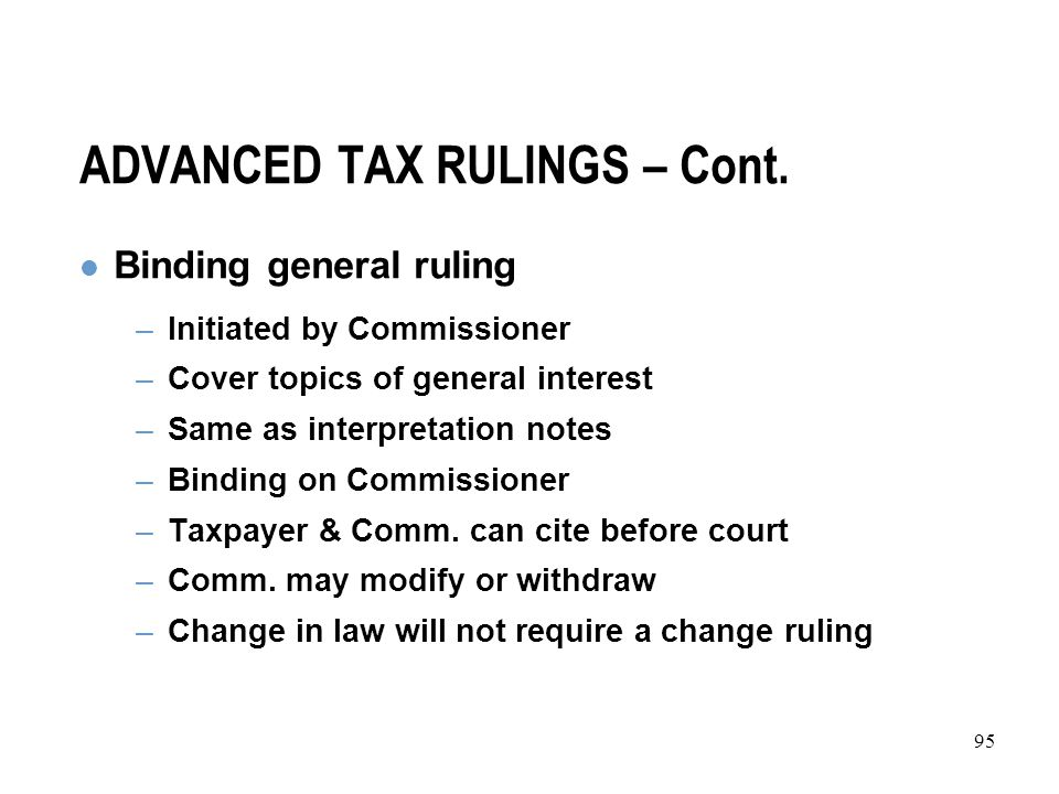 95 ADVANCED TAX RULINGS – Cont.