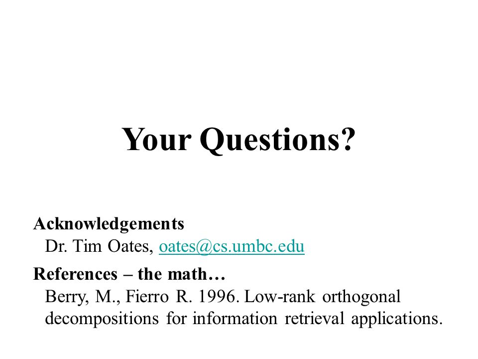 Your Questions.Acknowledgements Dr.