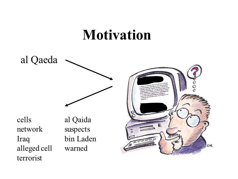 Motivation al Qaeda cellsal Qaida networksuspects Iraqbin Laden allegedcellwarned terrorist