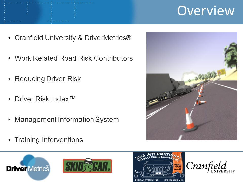 Evidence Based Assessment The Driver Risk Index™ is an online assessment of driver behaviour based on 20 years of extensive, peer-reviewed academic research