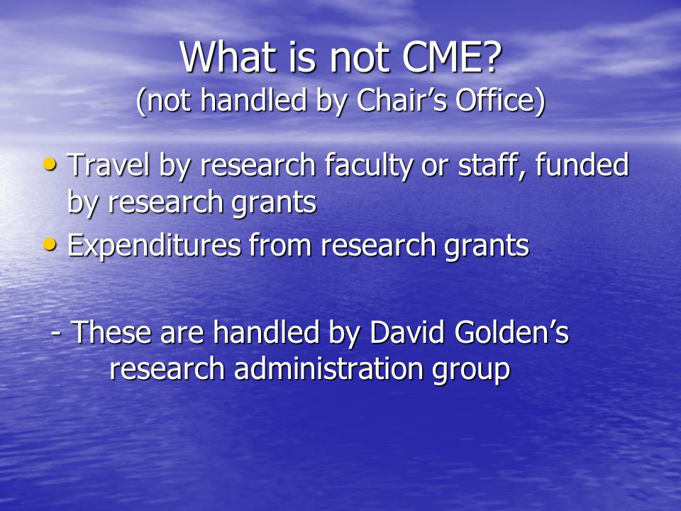 What is not CME.