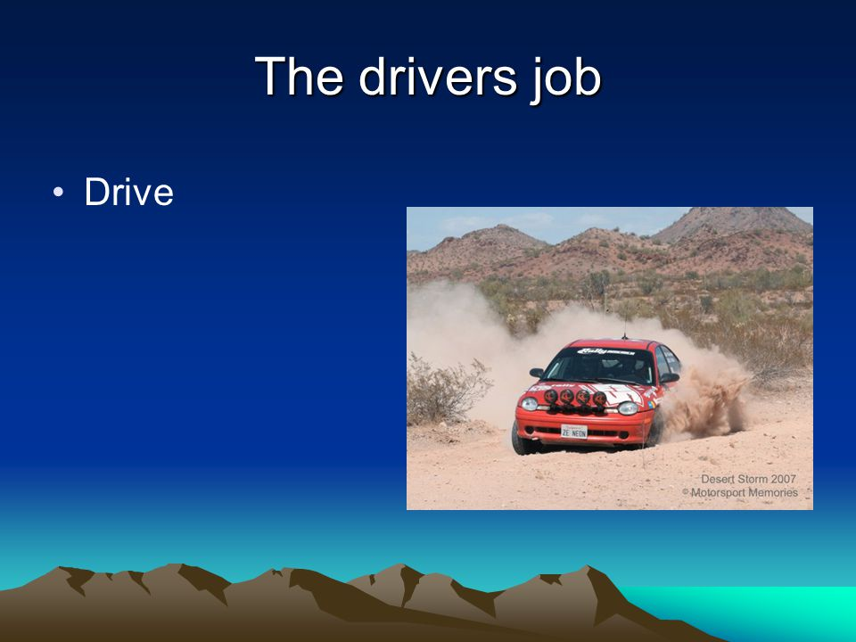 The drivers job Drive