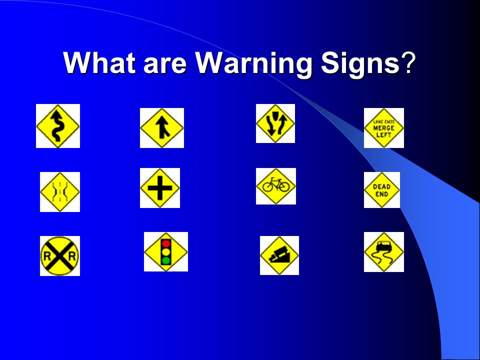 What Actions Should You Take at Warning Signs.