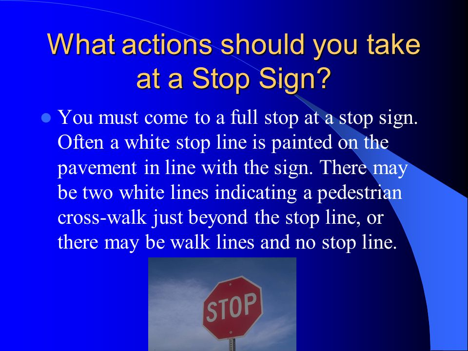 What should you do at a Yield Sign.