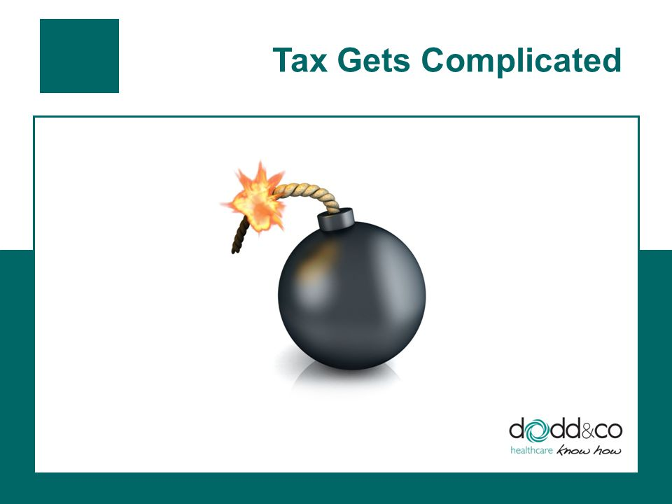 Tax Gets Complicated