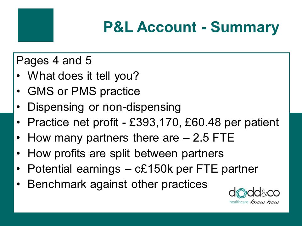P&L Account - Summary Pages 4 and 5 What does it tell you.