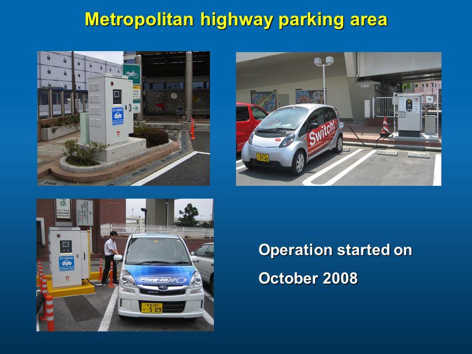 Metropolitan highway parking area Operation started on October 2008