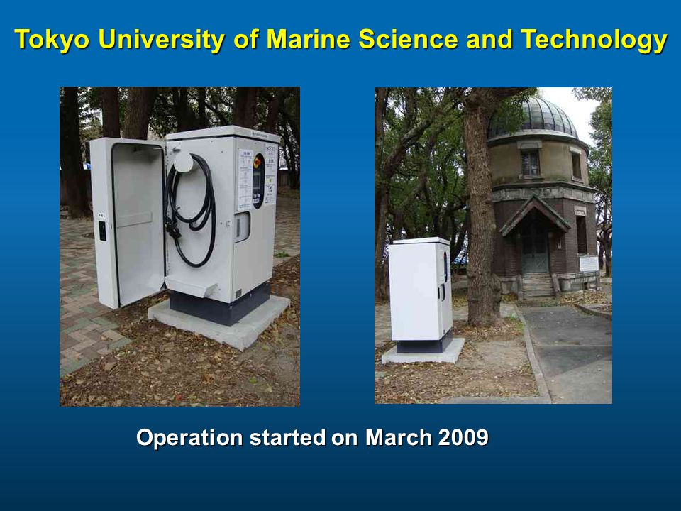 Tokyo University of Marine Science and Technology Operation started on March 2009