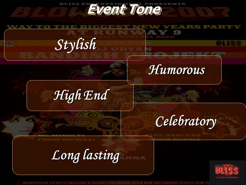 Celebratory Celebratory High End Stylish Humorous Humorous Event Tone Long lasting Long lasting