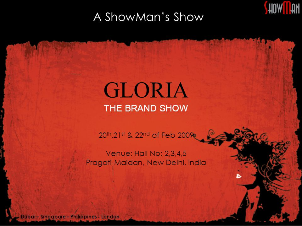 Dubai – Singapore – Philippines - London Mileage During GLORIA Event [All Three Days]: Premium Stall stand of 27 Sq.