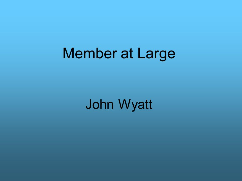 Member at Large John Wyatt