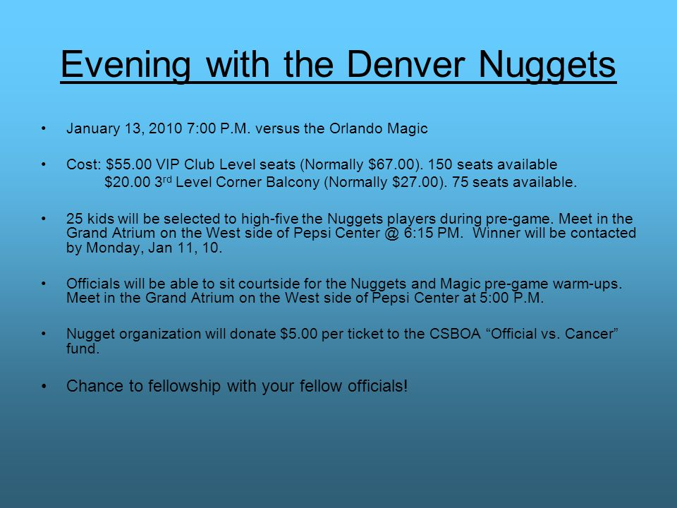 Evening with the Denver Nuggets January 13, 2010 7:00 P.M.