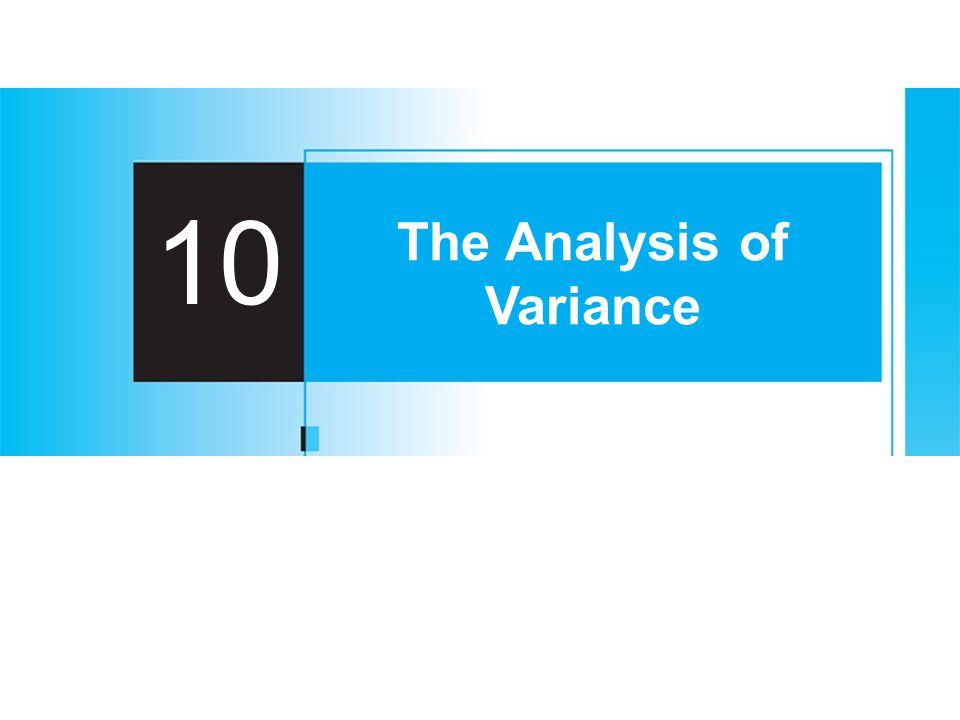 10 The Analysis of Variance