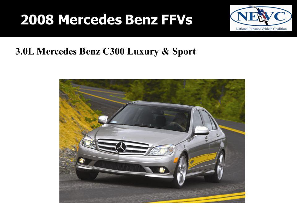 2008 Mercedes Benz FFVs 3.0L Mercedes Benz C300 Luxury & Sport
