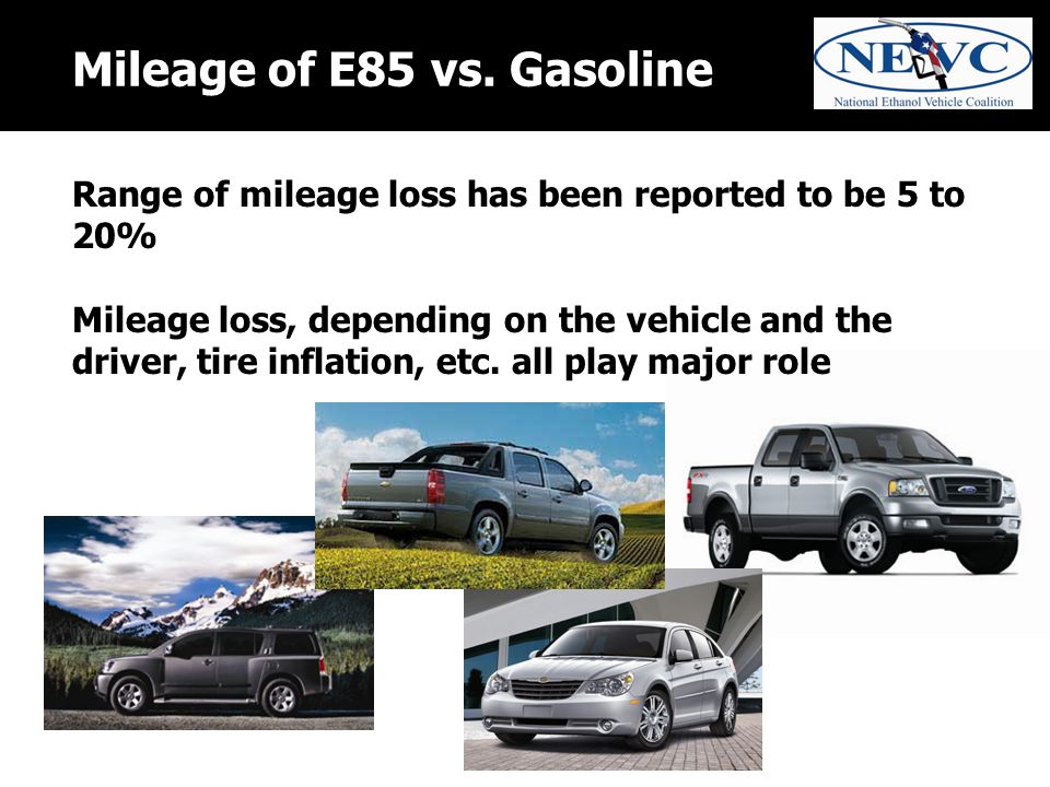Mileage of E85 vs.