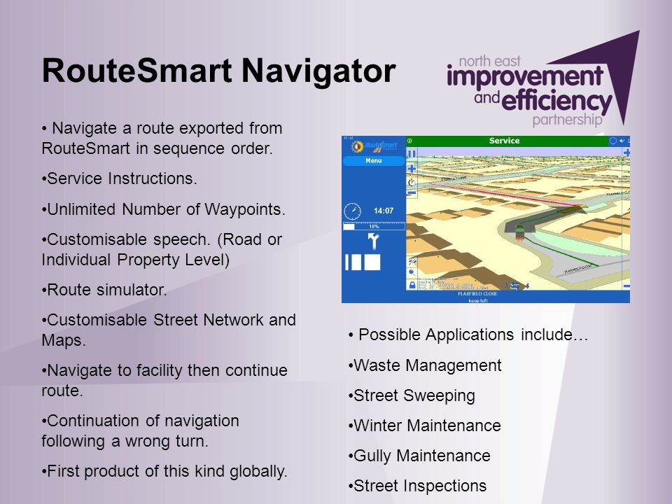 RouteSmart Navigator Navigate a route exported from RouteSmart in sequence order. Service Instructions. Unlimited Number of Waypoints. Customisable sp