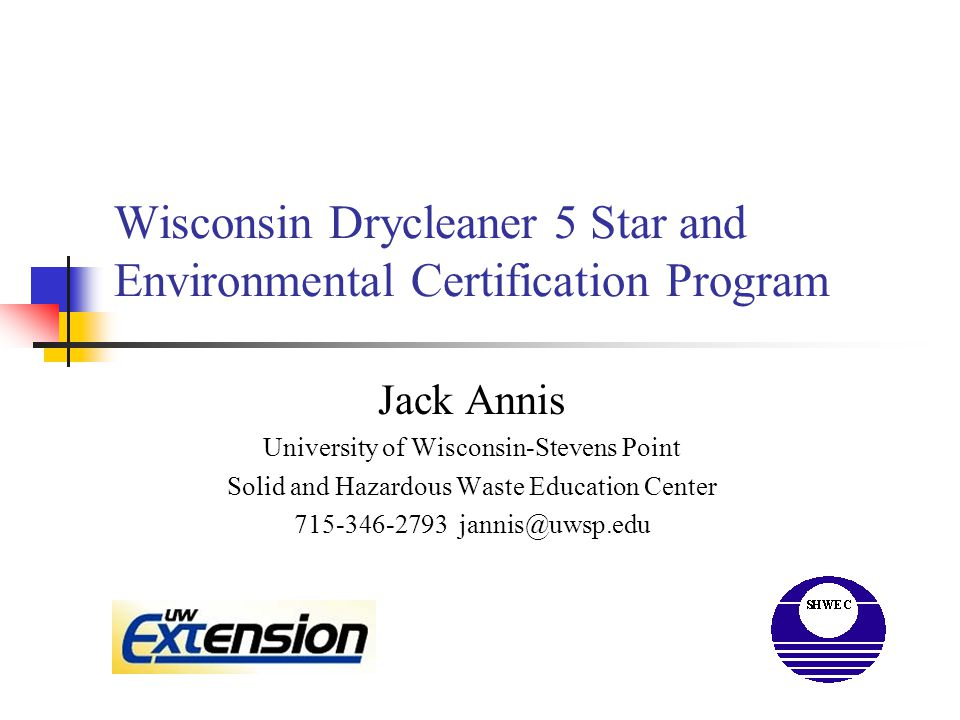 Wisconsin Drycleaner Partnership Wisconsin Drycleaner Partnership originated in 1994 with a coalition of industry, state agencies and NGO's who wanted to address the environmental impact of dry cleaning.