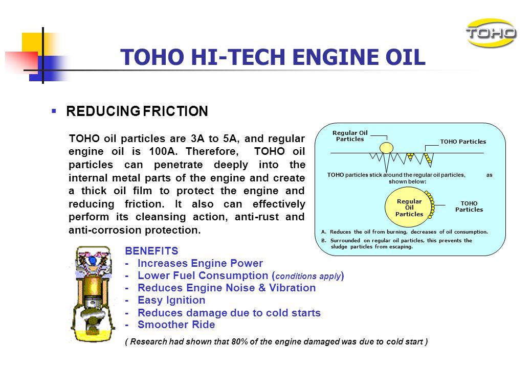 TOHO HI-TECH ENGINE OIL Characteristics Benefits Applications