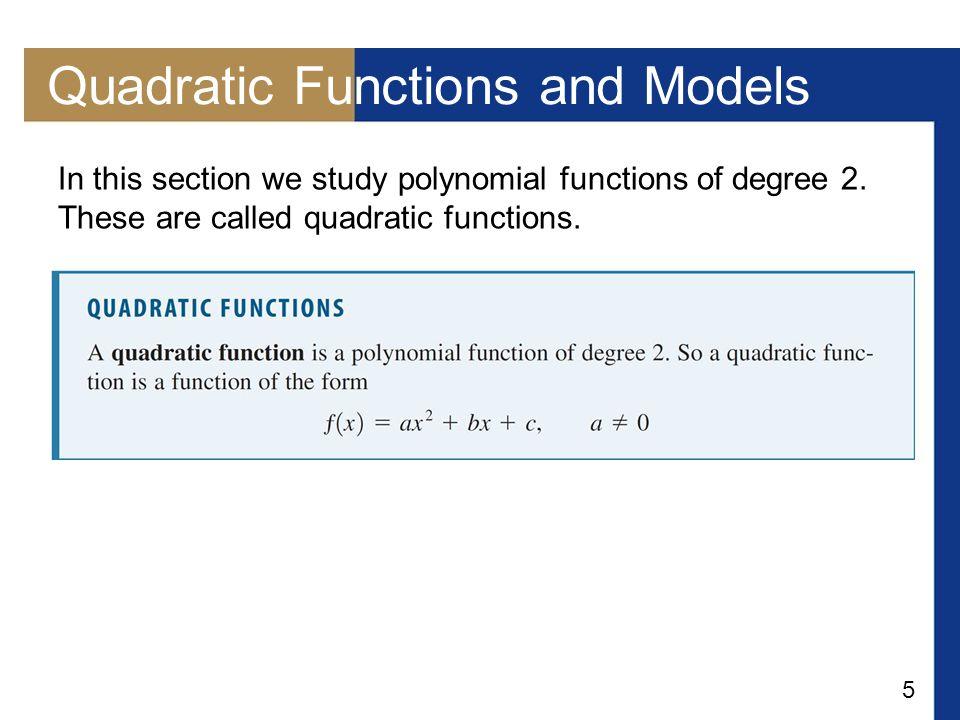 26 Example 4 – Finding Maximum and Minimum Values of Quadratic Functions Find the maximum or minimum value of each quadratic function.