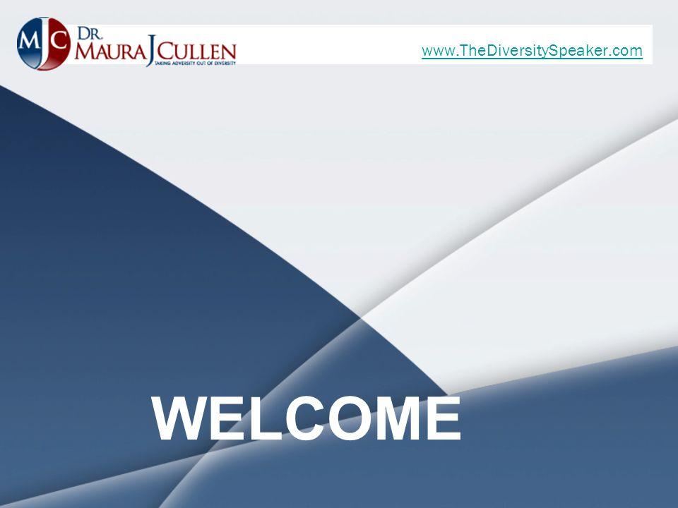 www.TheDiversitySpeaker.com WELCOME