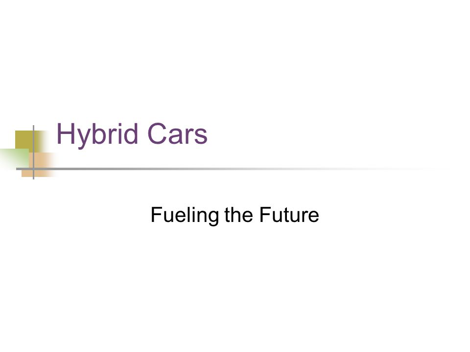 Hybrid Cars Fueling the Future