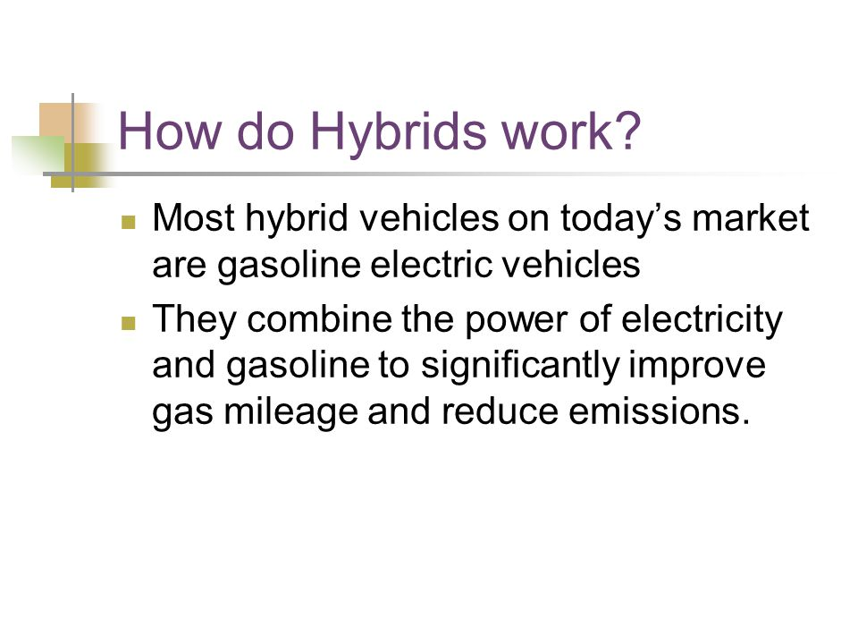 How do Hybrids work.