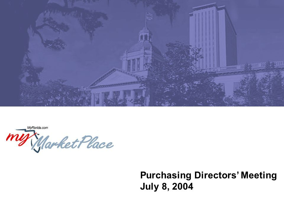 Purchasing Directors' Meeting July 8, 2004