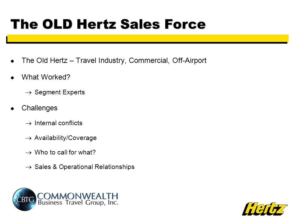 The Old Hertz – Travel Industry, Commercial, Off-Airport What Worked.