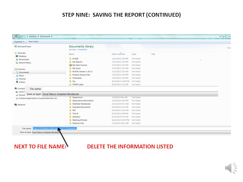 STEP NINE: SAVING THE REPORT (CONTINUED) CLICK ON SAVE AS