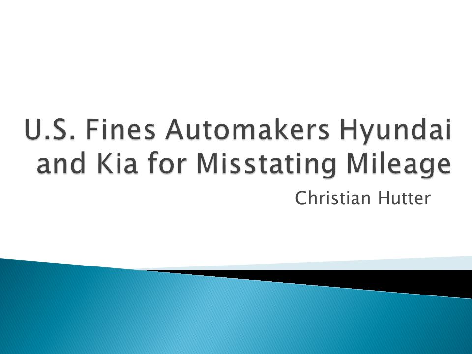 http://www.nytimes.com/2014/11/04/us/po litics/us-fines-korean-automakers-for- misstating-mileage http://www.nytimes.com/2014/11/04/us/po litics/us-fines-korean-automakers-for- misstating-mileage  http://www.washingtonpost.com/national/he alth-science/epa-fines-hyundai-kia-for- underreporting-emissions http://www.washingtonpost.com/national/he alth-science/epa-fines-hyundai-kia-for- underreporting-emissions