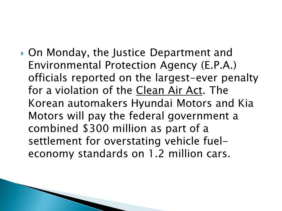 The violations concern the Hyundai Accent, Elantra, and Santa Fe vehicles and the Kia Rio and Soul vehicles.