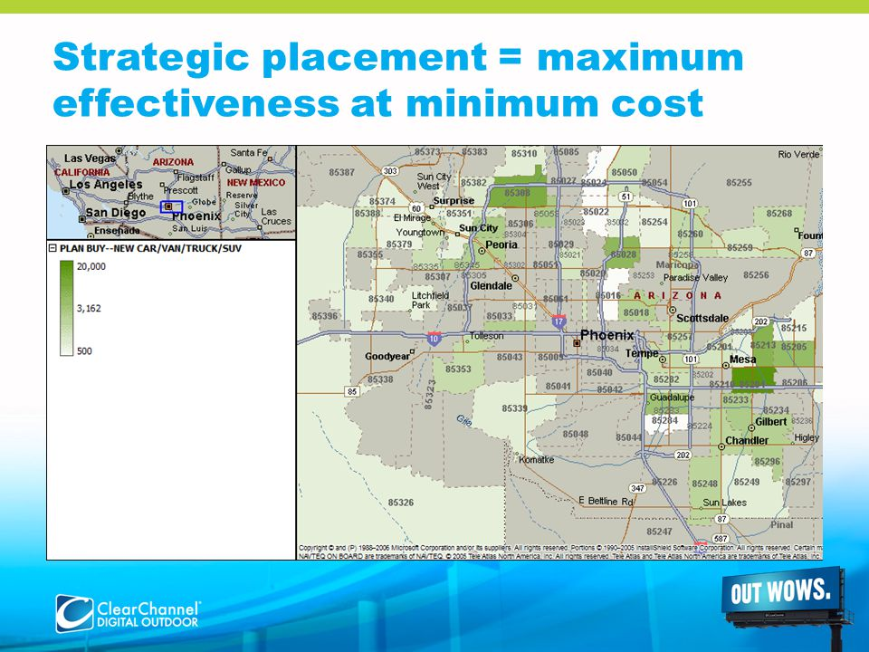 Strategic placement = maximum effectiveness at minimum cost