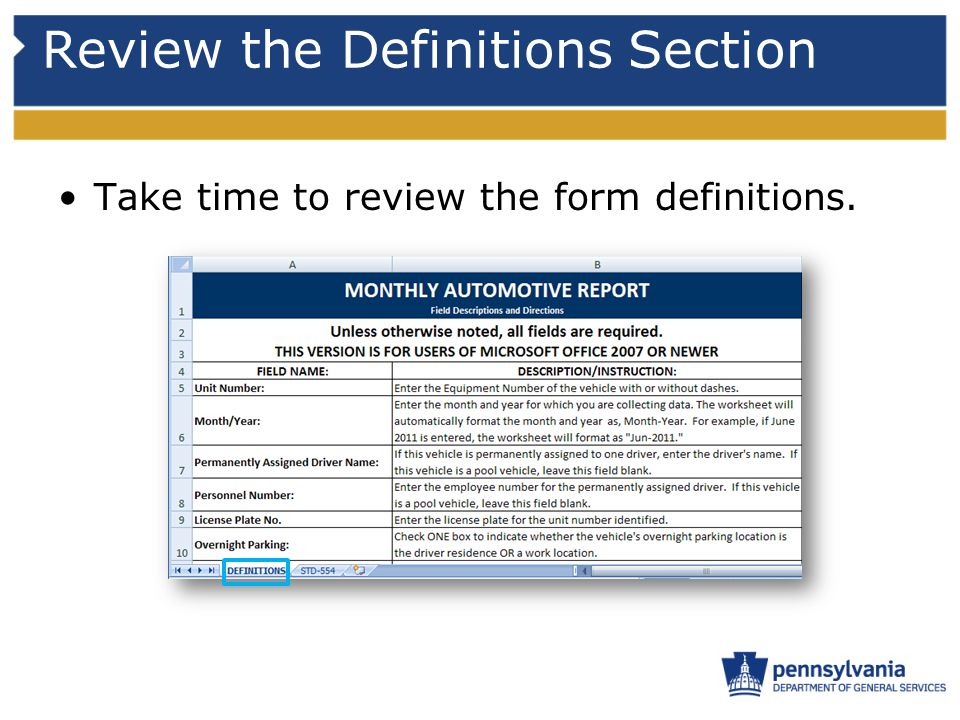 Review the Definitions Section Take time to review the form definitions.