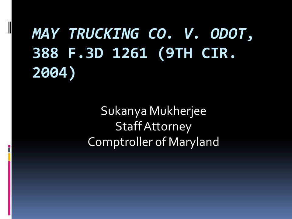 MAY TRUCKING CO. V. ODOT, 388 F.3D 1261 (9TH CIR.