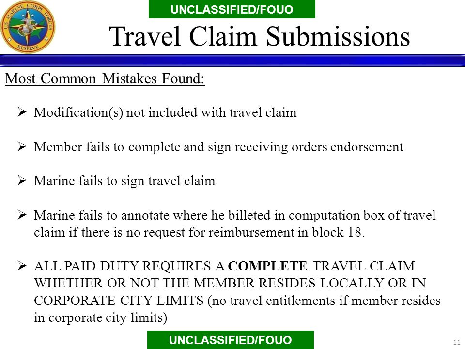  Modification(s) not included with travel claim  Member fails to complete and sign receiving orders endorsement  Marine fails to sign travel claim