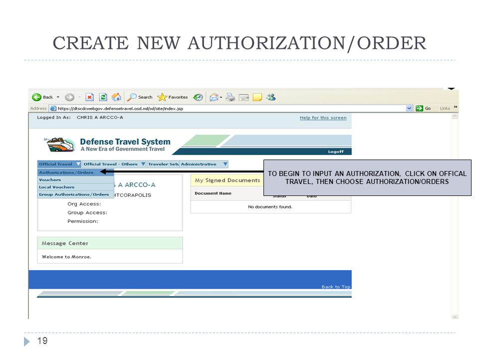 CREATE NEW AUTHORIZATION/ORDER 19 TO BEGIN TO INPUT AN AUTHORIZATION, CLICK ON OFFICAL TRAVEL, THEN CHOOSE AUTHORIZATION/ORDERS